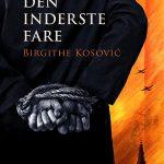 (Dansk) Læsekreds: 'Den inderste fare' af Birgithe Kosovic