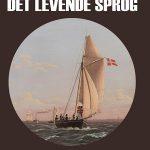 (Dansk) Foredrag: 'Det levende sprog' med Ingvar Glad, forfatter og fhv. lektor