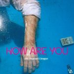 Filmfredag: 'How are you'