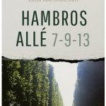 (Dansk) Læsekreds: 'Hambros Allé 7-9-13' af Lotte Kaa Andersen