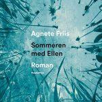 (Dansk) Læsekreds: 'Sommeren med Ellen' af Agnete Friis